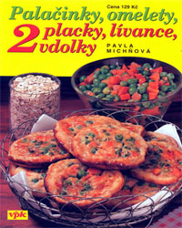 Palačinky, omelety, placky, lívance, vdolky - II. díl